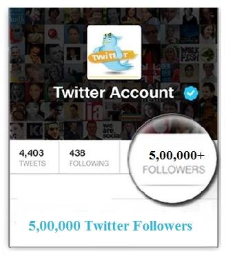 500000 TWITTER FOLLOWERS